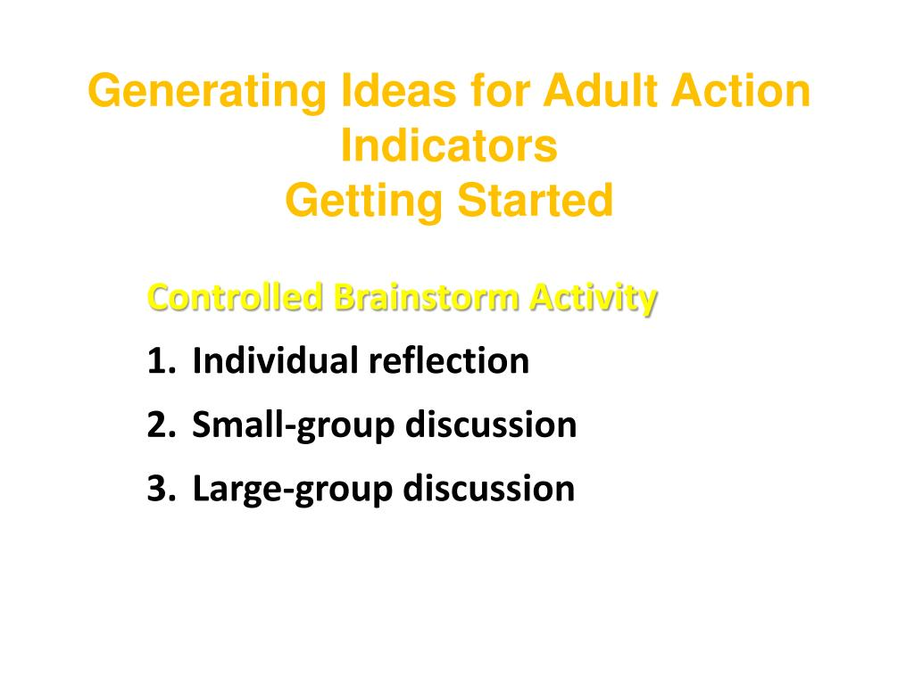 Generating Ideas for Adult Action Indicators