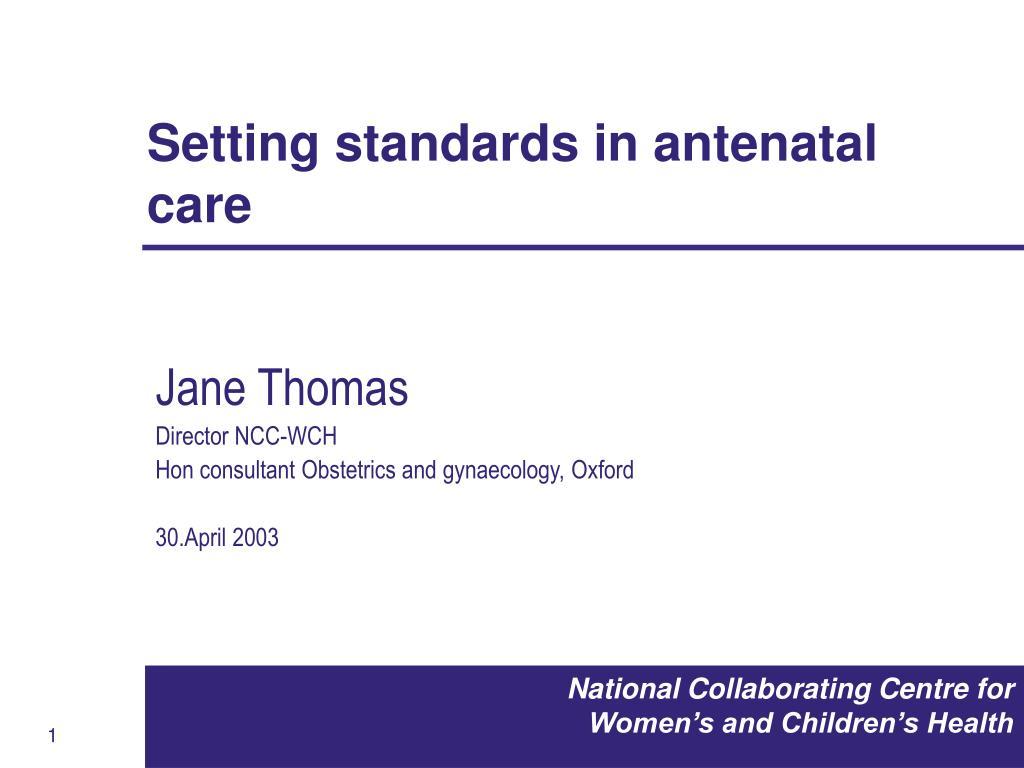 setting standards in antenatal care l.