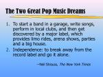 the two great pop music dreams