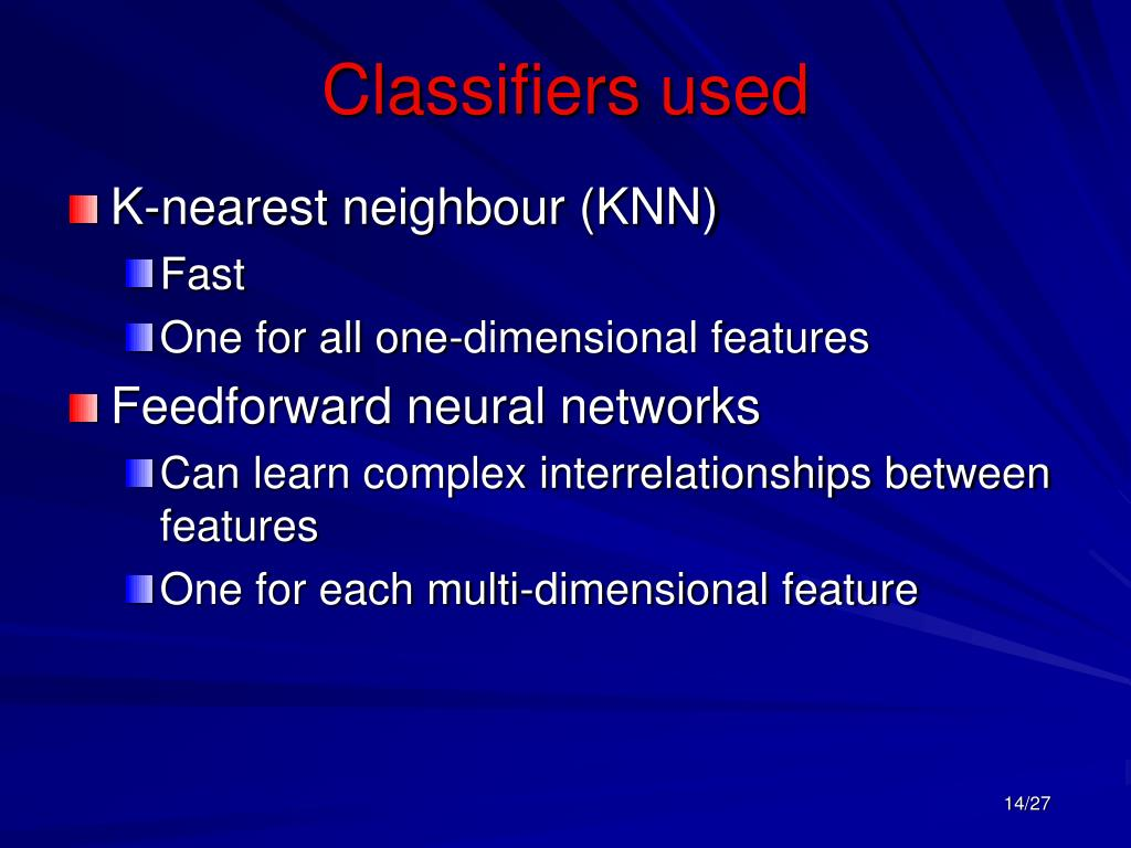 Classifiers used
