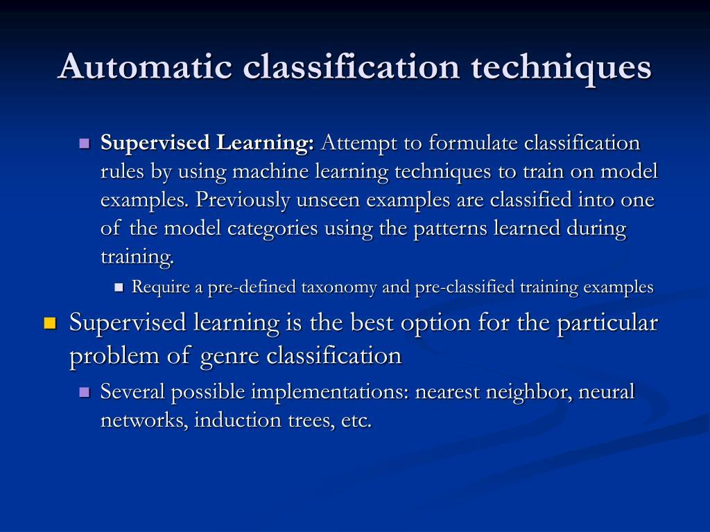 Automatic classification techniques