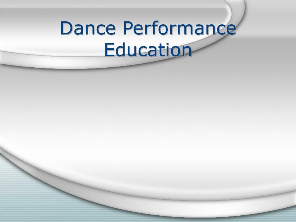 Dance Performance Education
