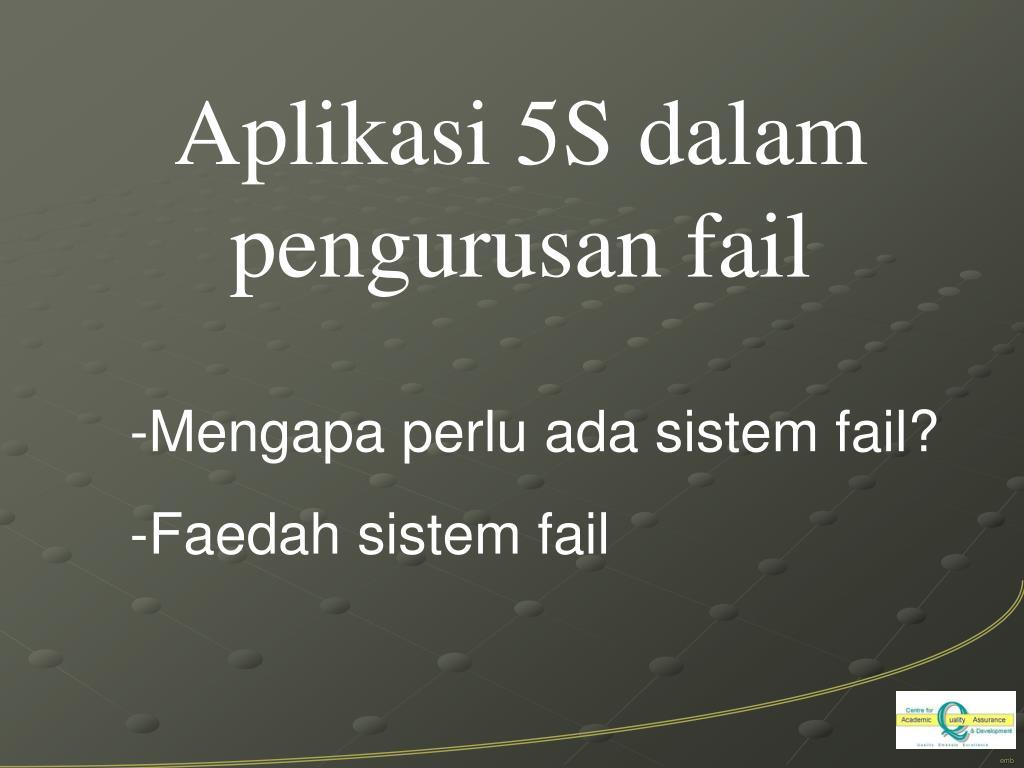 Aplikasi 5S dalam pengurusan fail