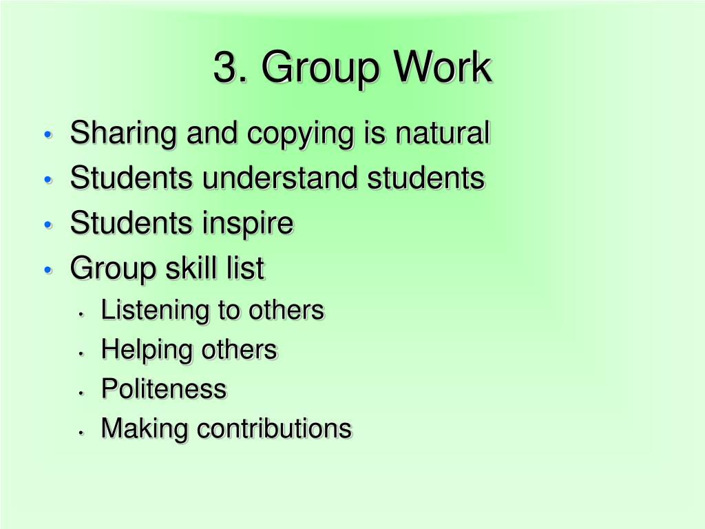 3. Group Work