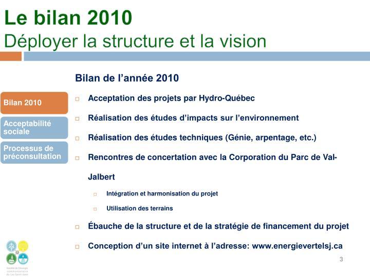 Le bilan 2010 d ployer la structure et la vision