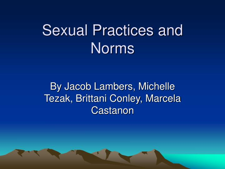 sexual practices and norms n.