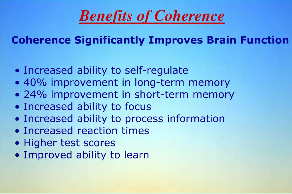 Benefits of Coherence