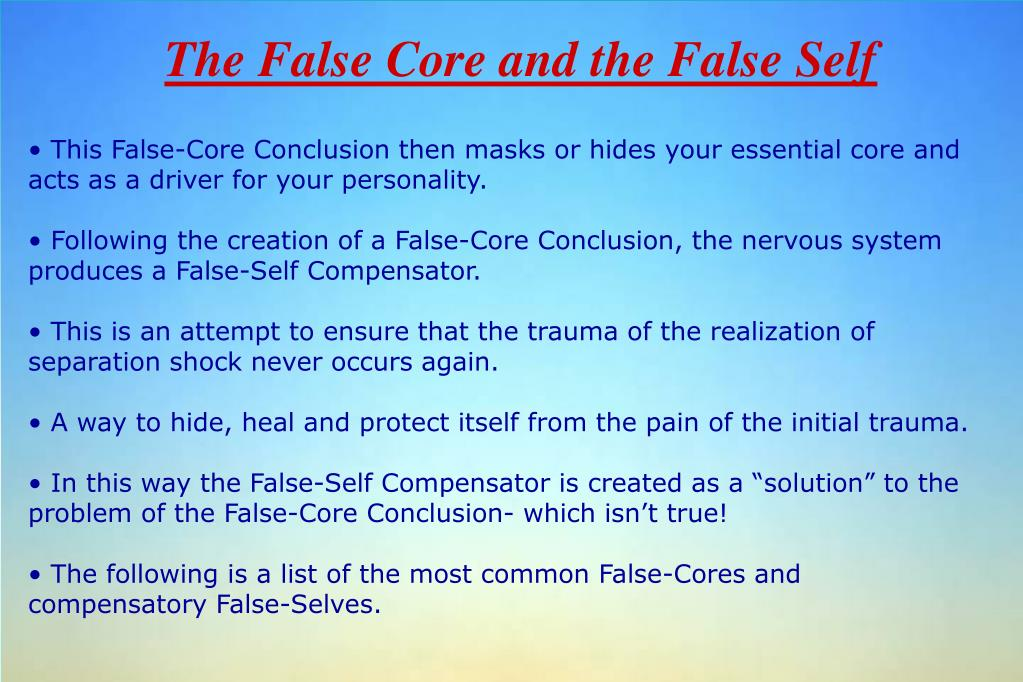 The False Core and the False Self