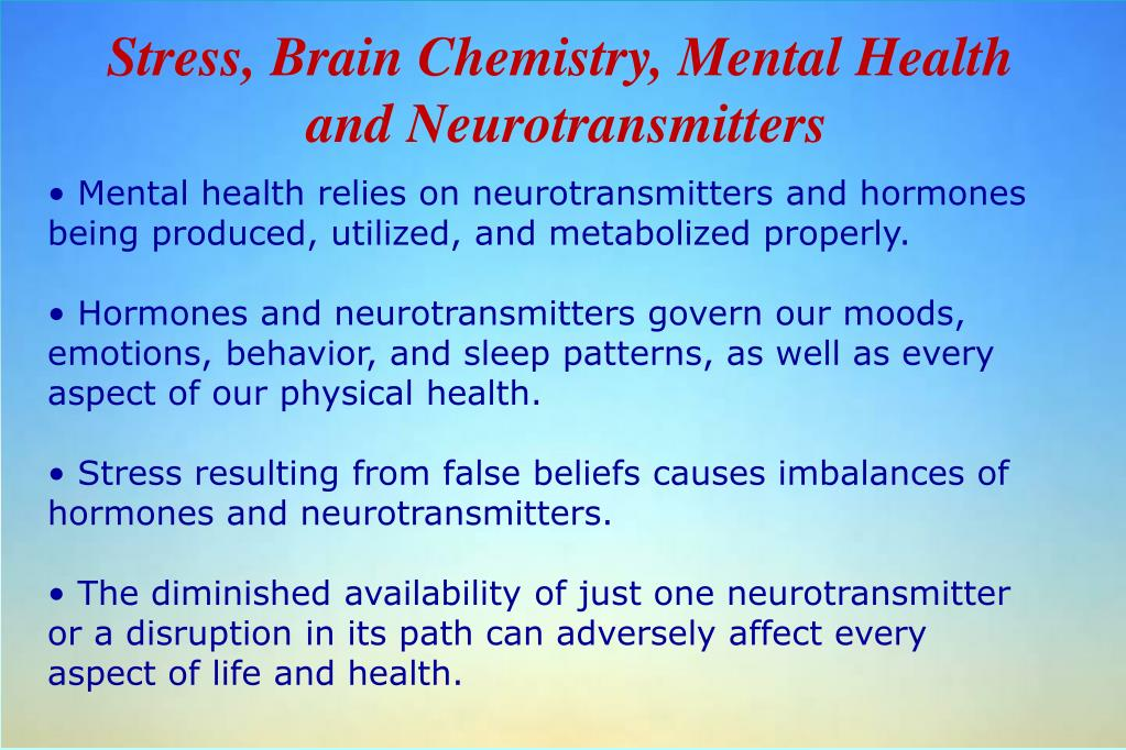 Stress, Brain Chemistry, Mental Health