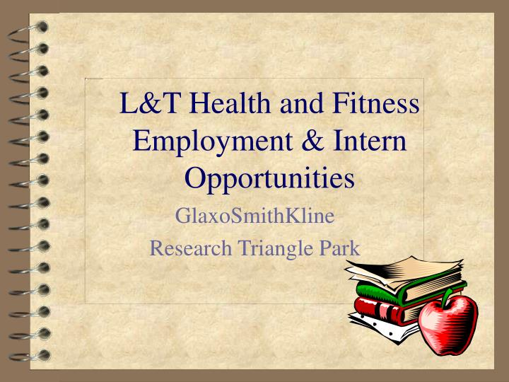 L t health and fitness employment intern opportunities