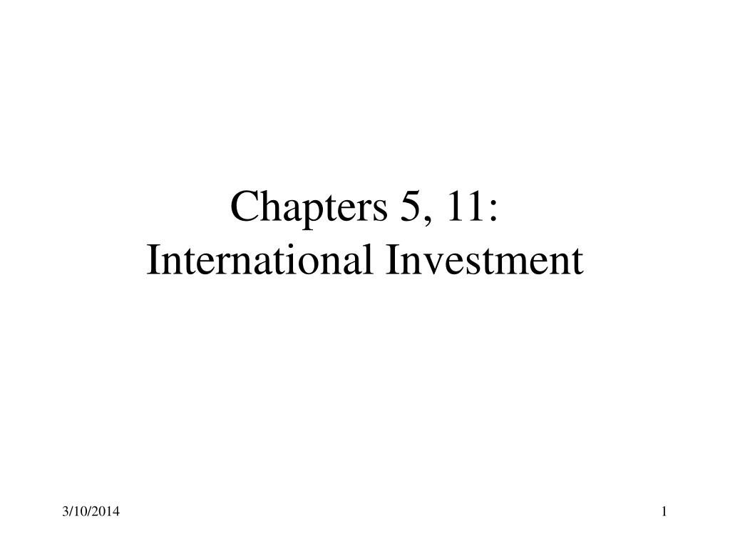 chapters 5 11 international investment l.