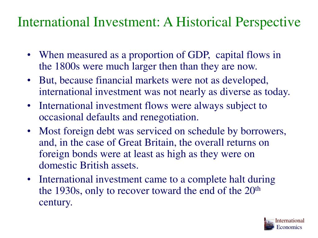 International Investment: A Historical Perspective