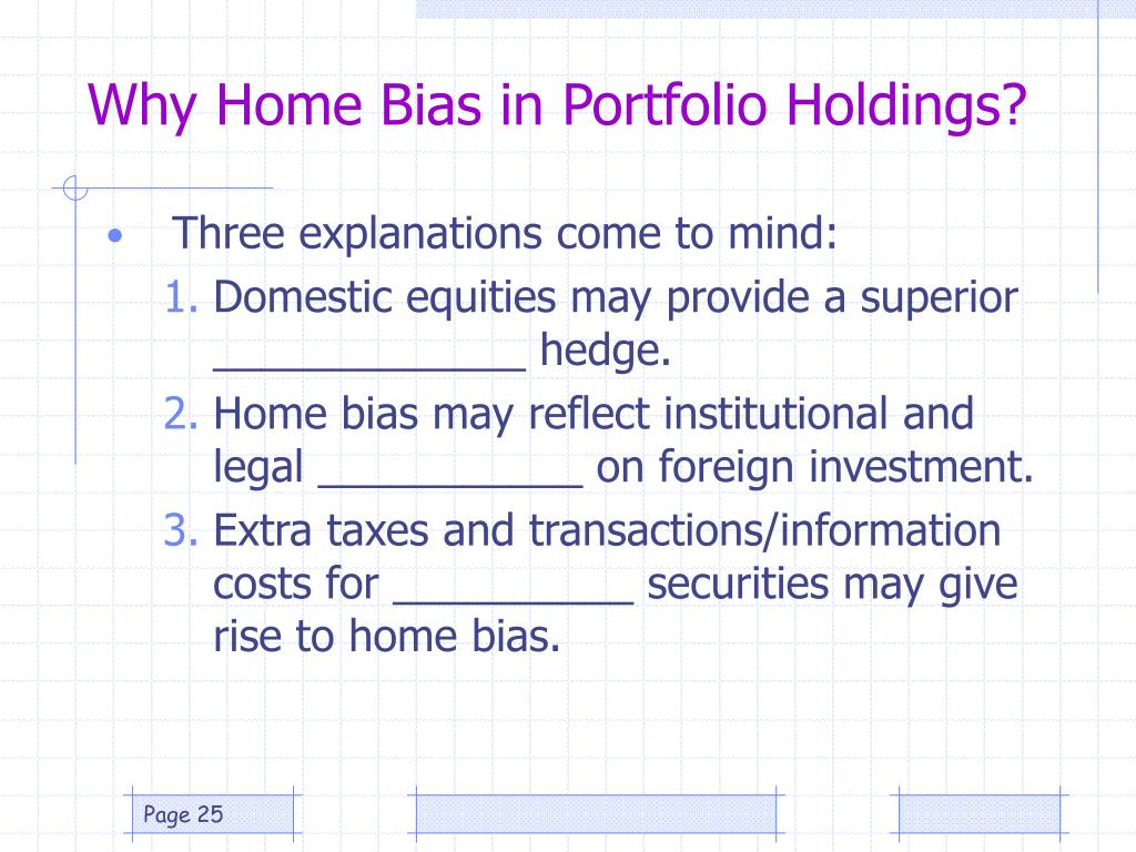 Why Home Bias in Portfolio Holdings?