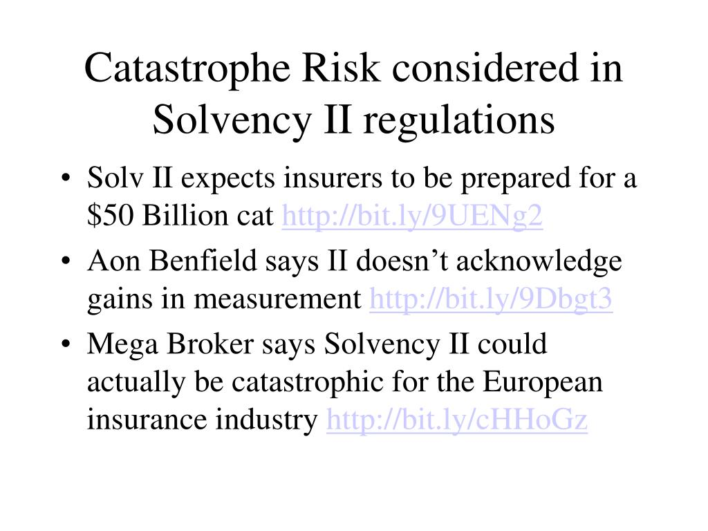Catastrophe Risk considered in Solvency II regulations