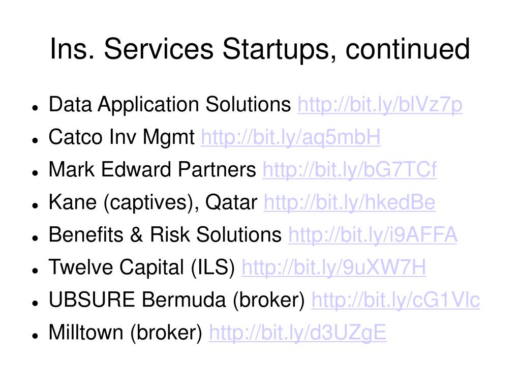 Ins. Services Startups, continued