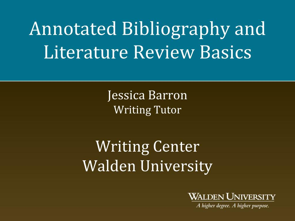 Ppt Annotated Bibliography And Literature Review Basics Jessica