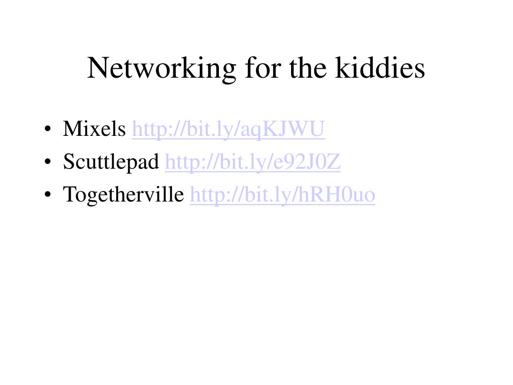 Networking for the kiddies