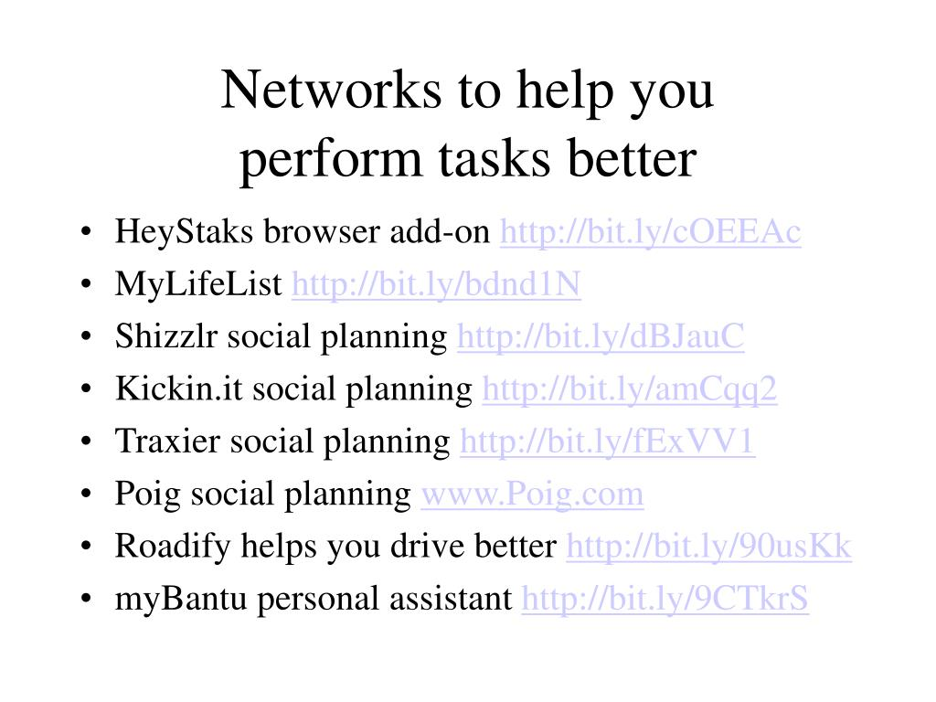 Networks to help you