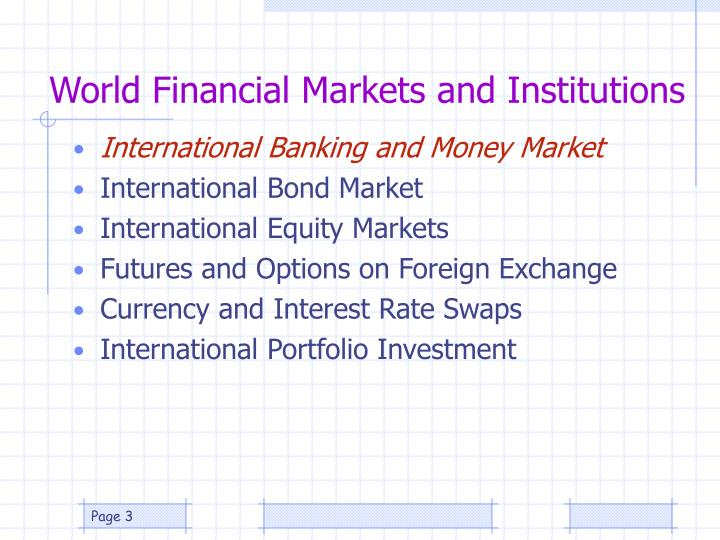 World financial markets and institutions