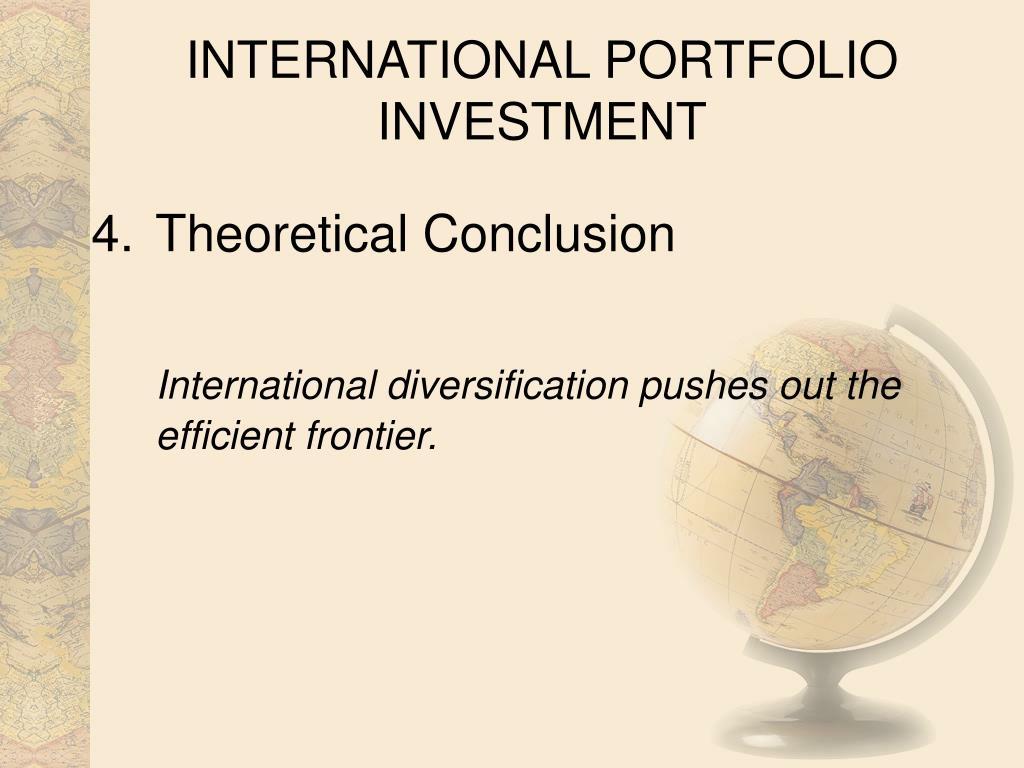 INTERNATIONAL PORTFOLIO INVESTMENT