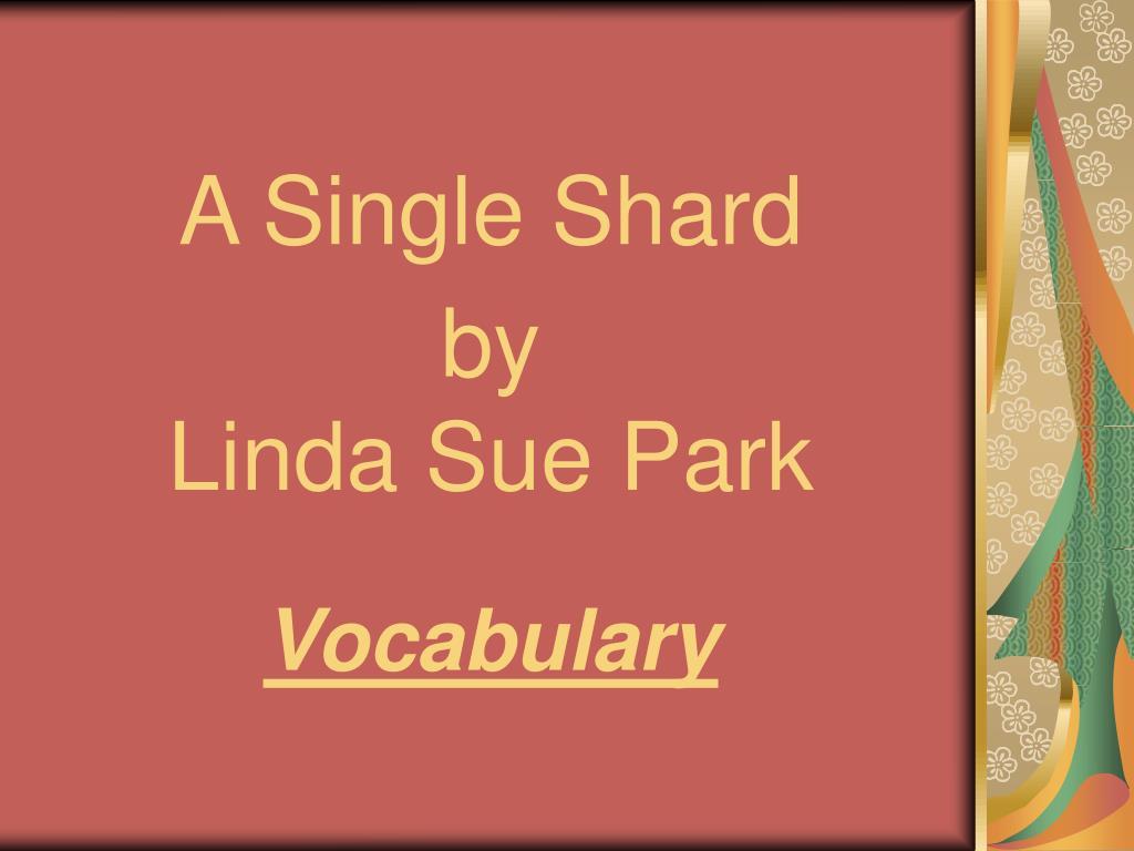 a single shard by linda sue park vocabulary l.