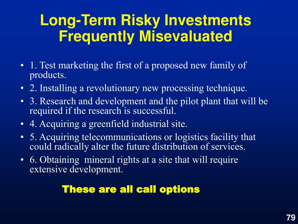 Long-Term Risky Investments Frequently Misevaluated