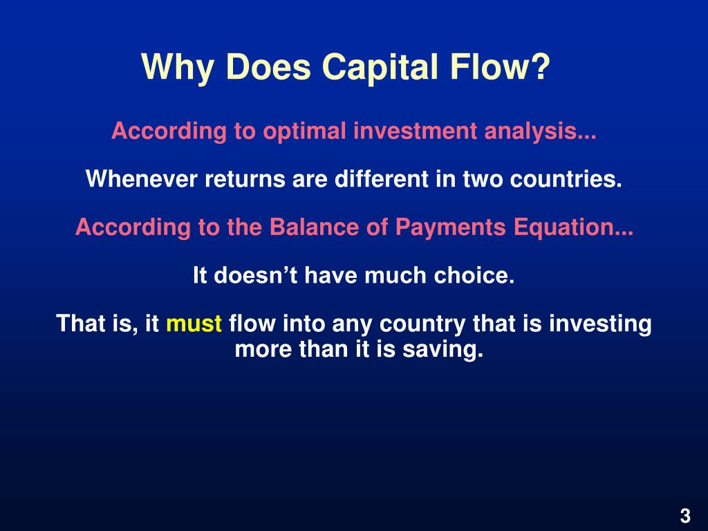Why Does Capital Flow?