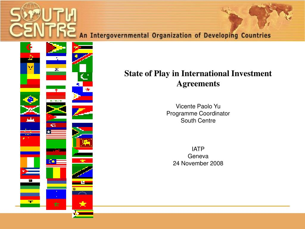 State of Play in International Investment Agreements