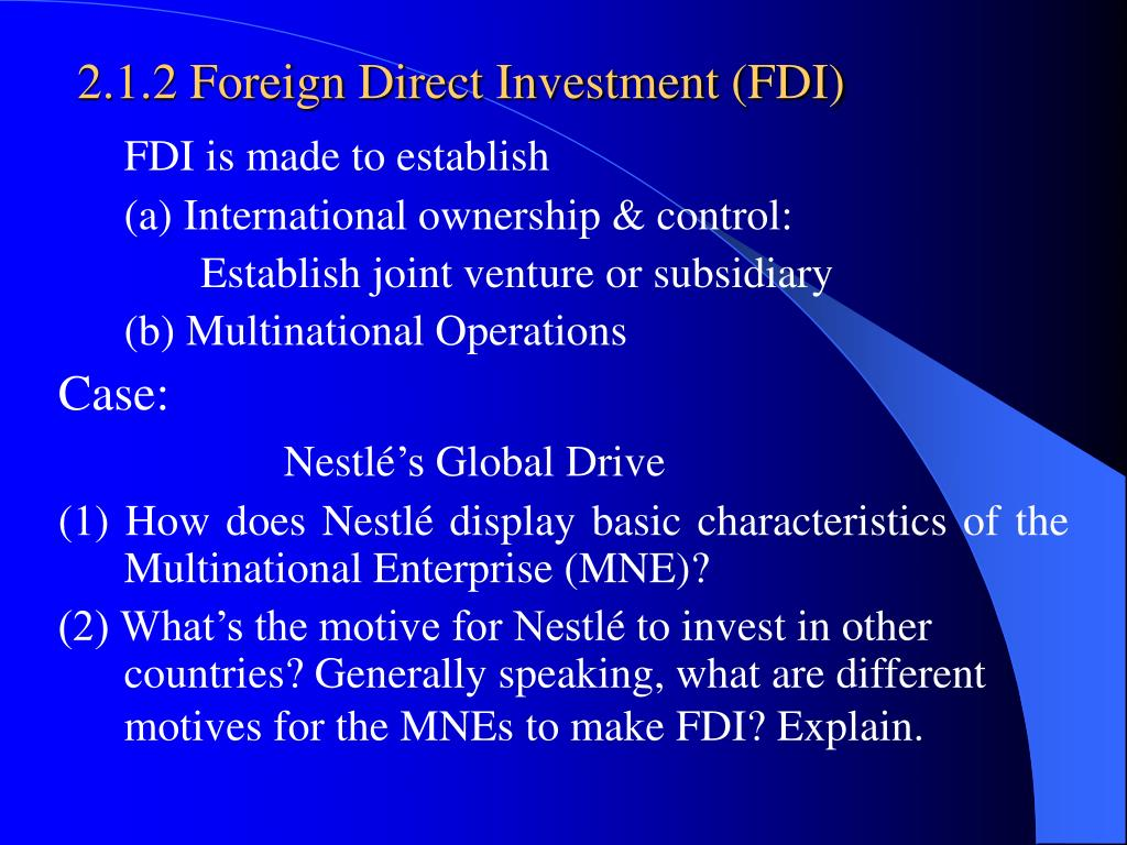 2.1.2 Foreign Direct Investment (FDI)