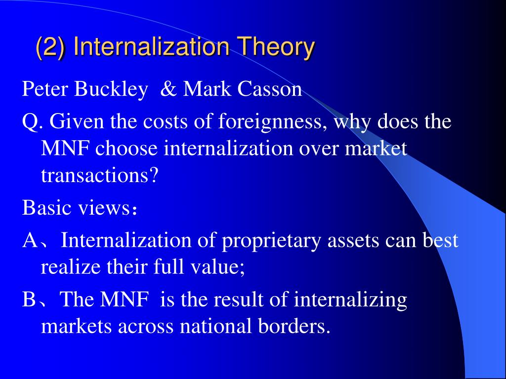 (2) Internalization Theory