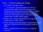 case a global challenge for kodak