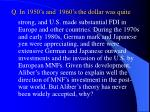 q in 1950 s and 1960 s the dollar was quite