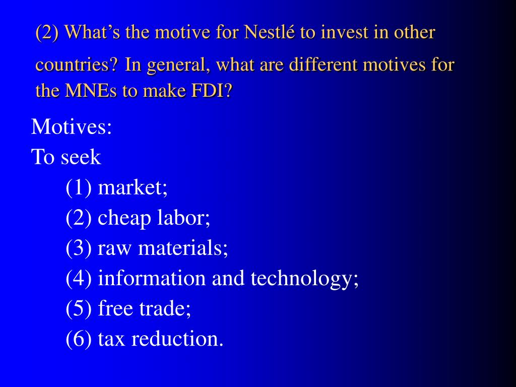 (2) What's the motive for Nestl