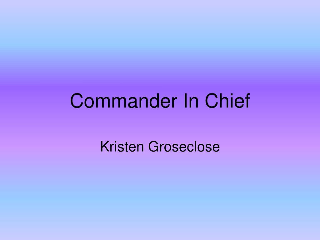commander in chief l.