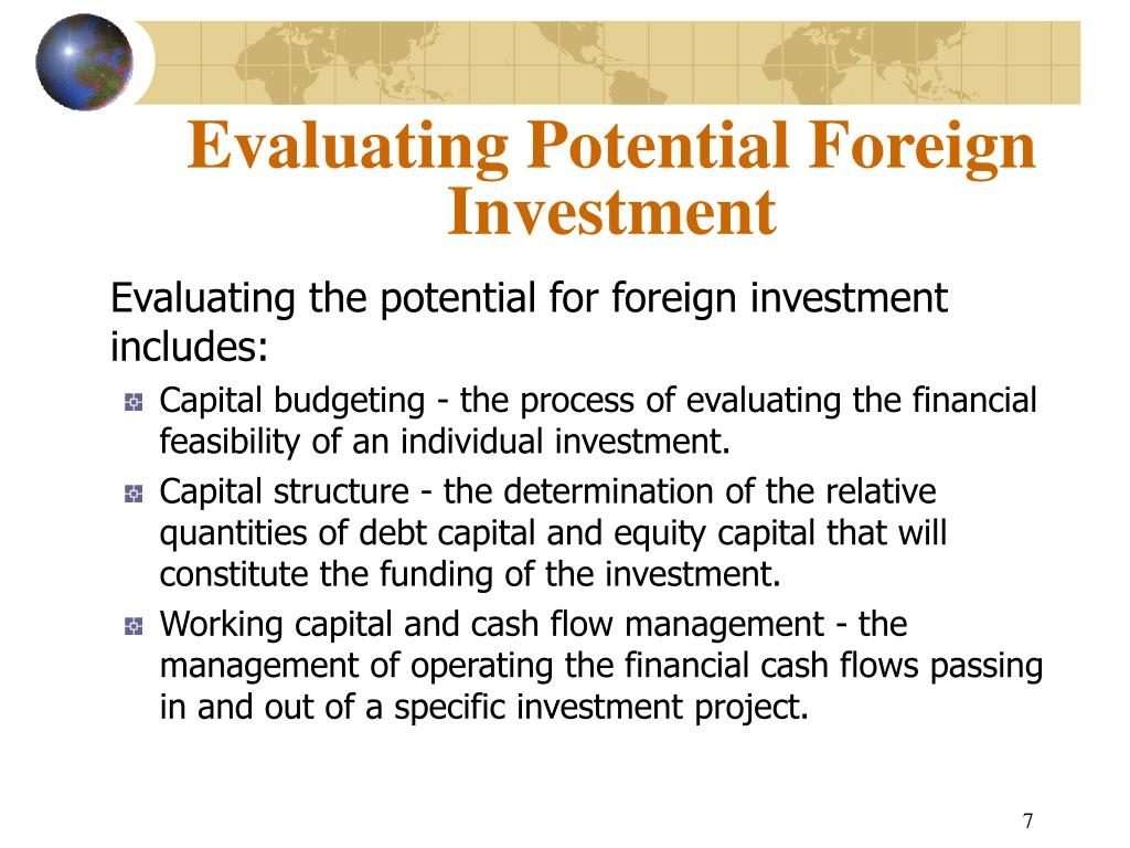 Evaluating Potential Foreign Investment