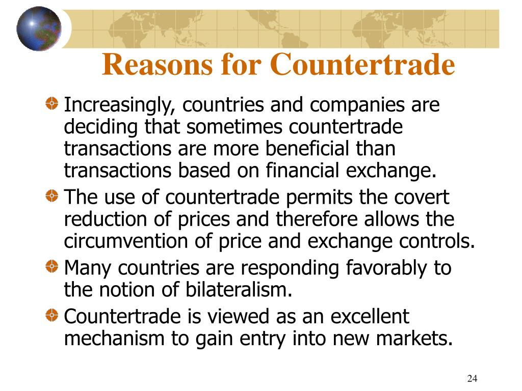 Reasons for Countertrade