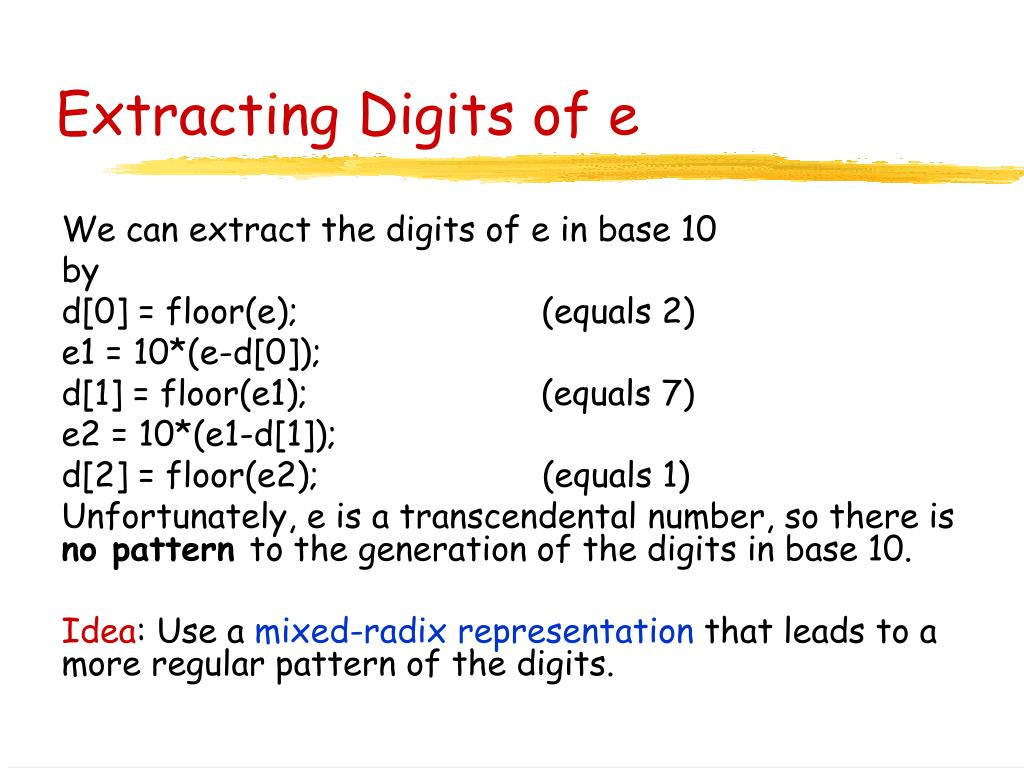 Extracting Digits of e