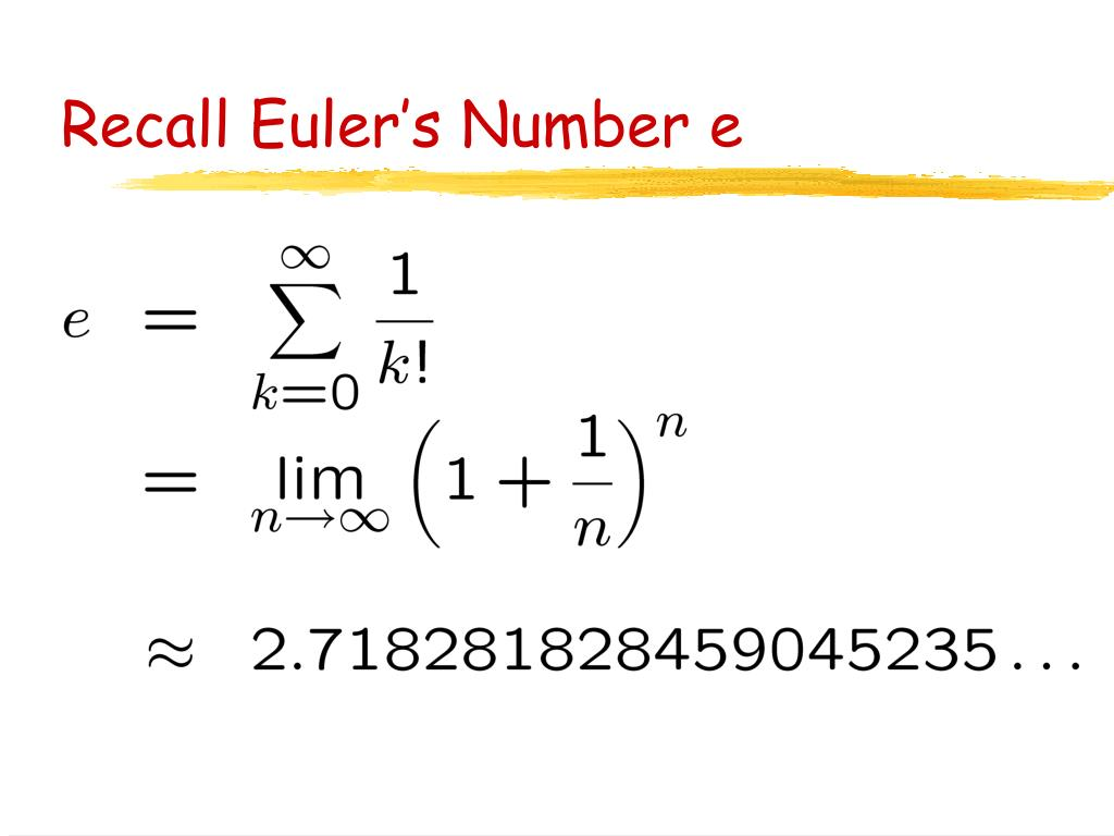 Recall Euler's Number e
