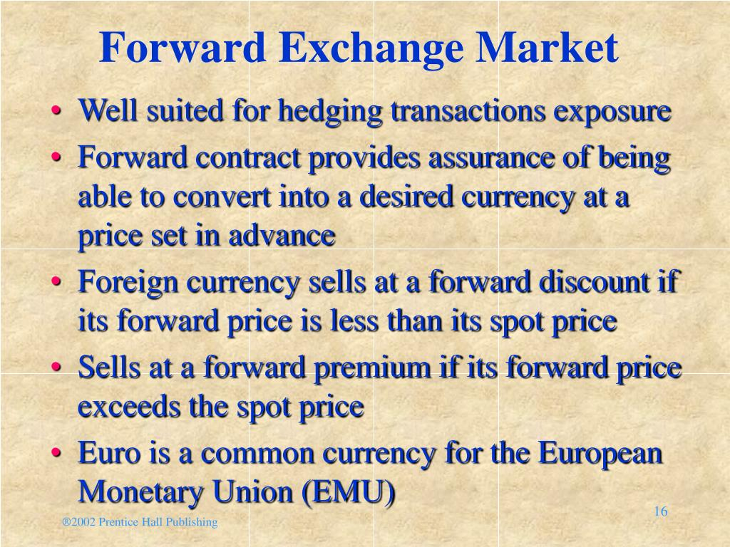 Forward Exchange Market