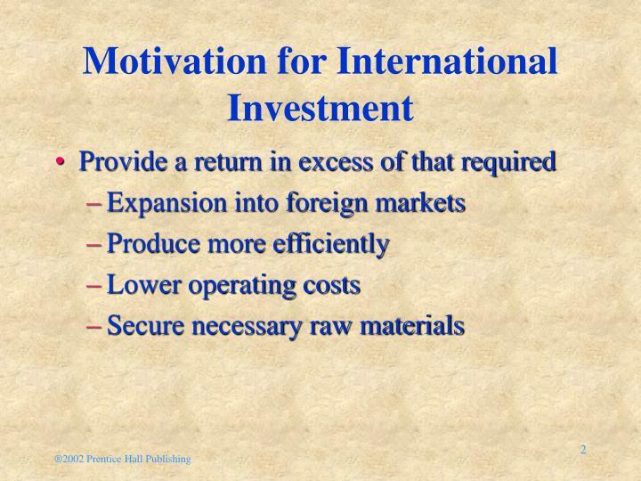 Motivation for international investment