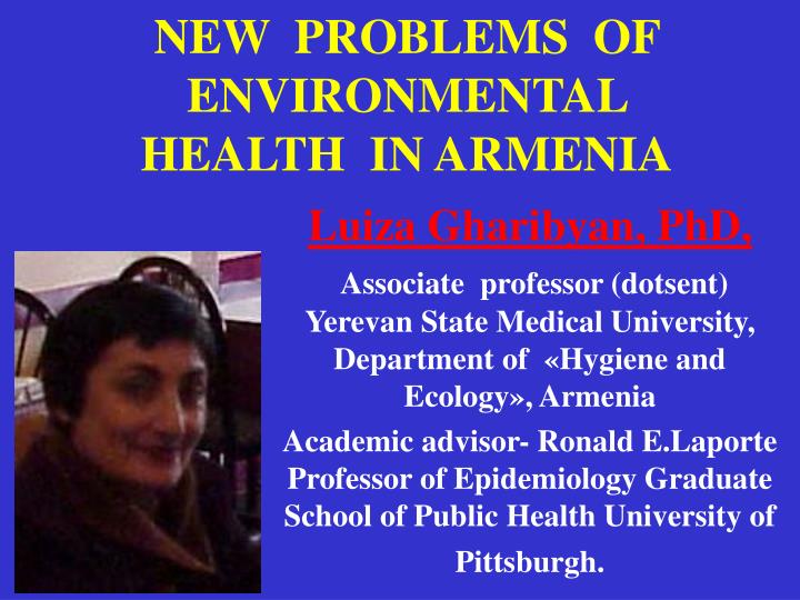 new problems of environmental health in armenia n.