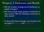 property 3 preference and wealth
