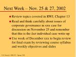 next week nov 25 27 2002