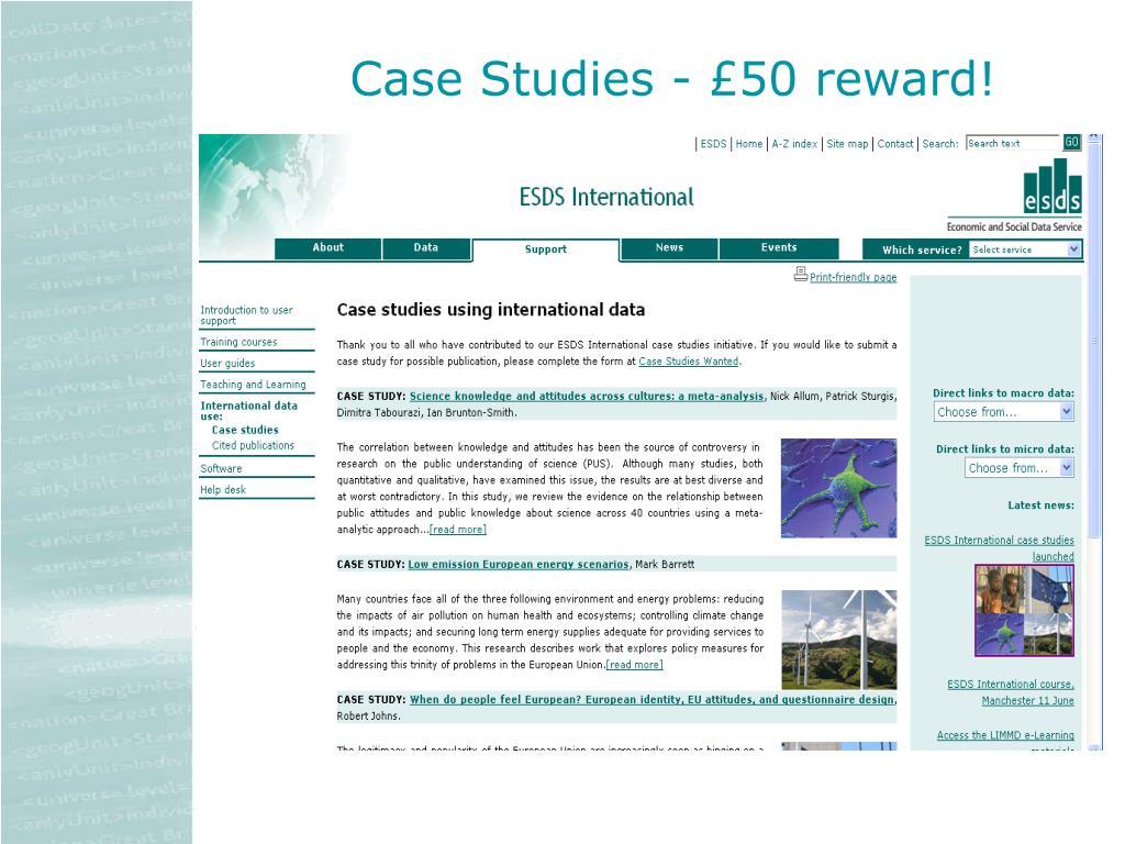 Case Studies - £50 reward!