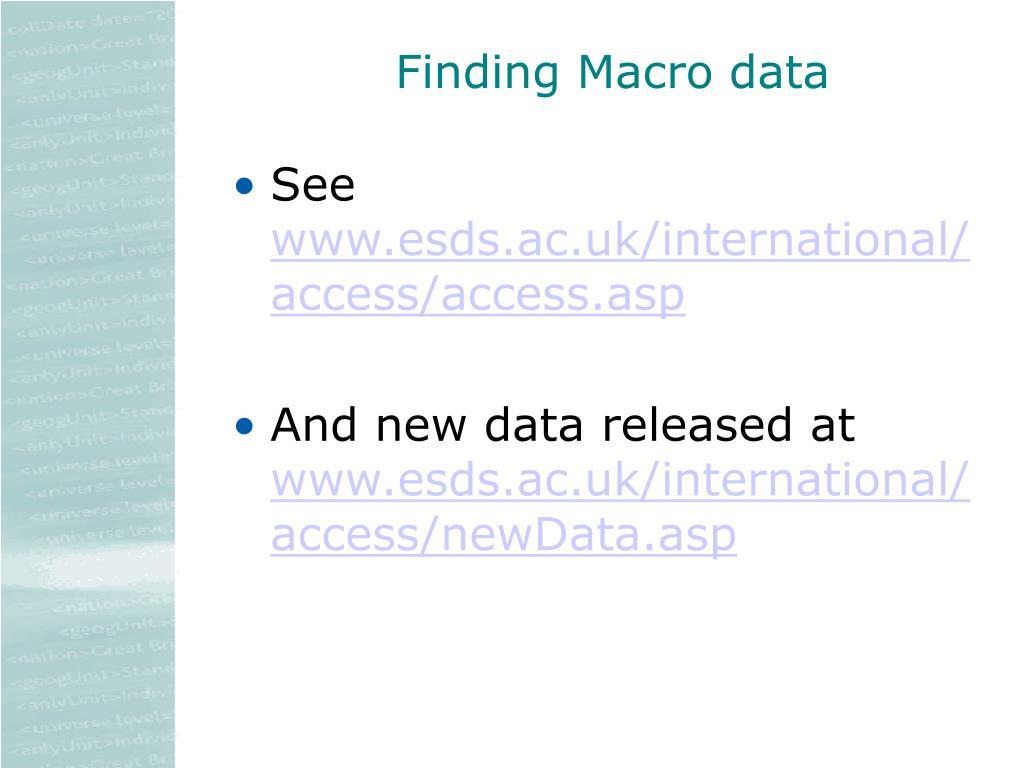 Finding Macro data
