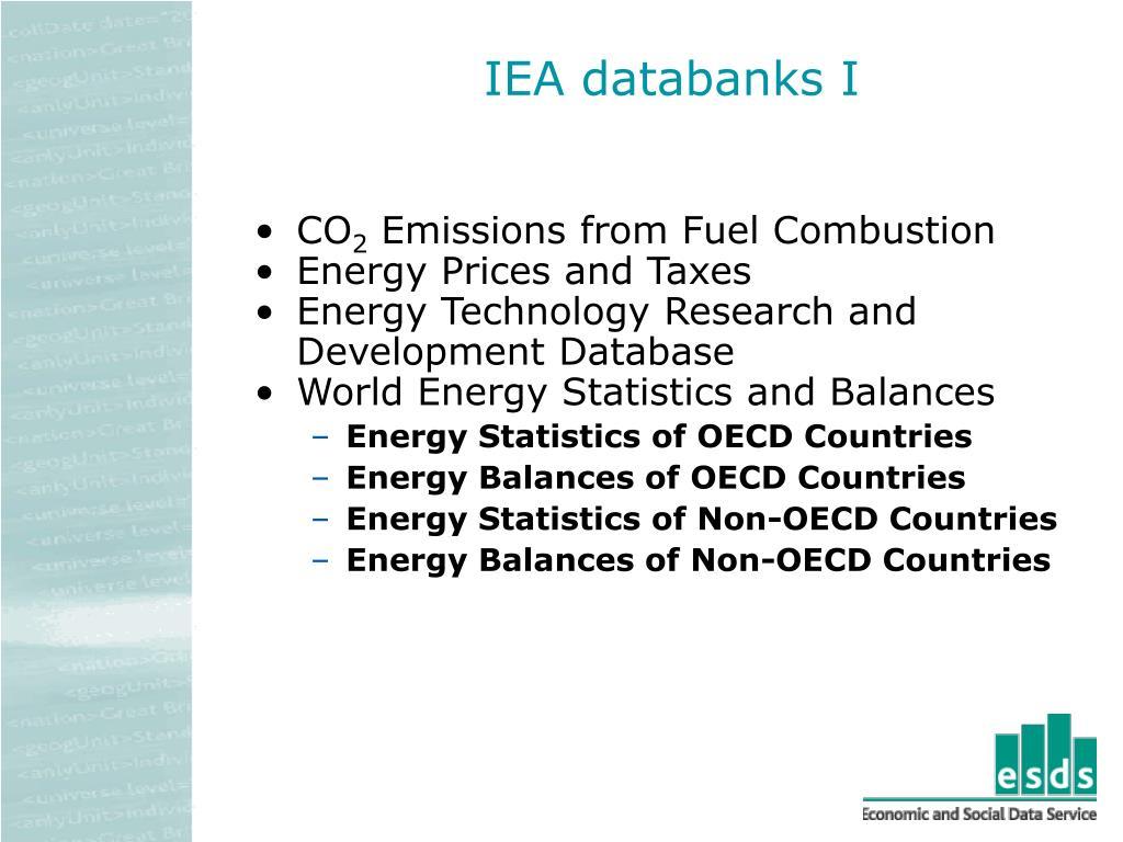 IEA databanks I