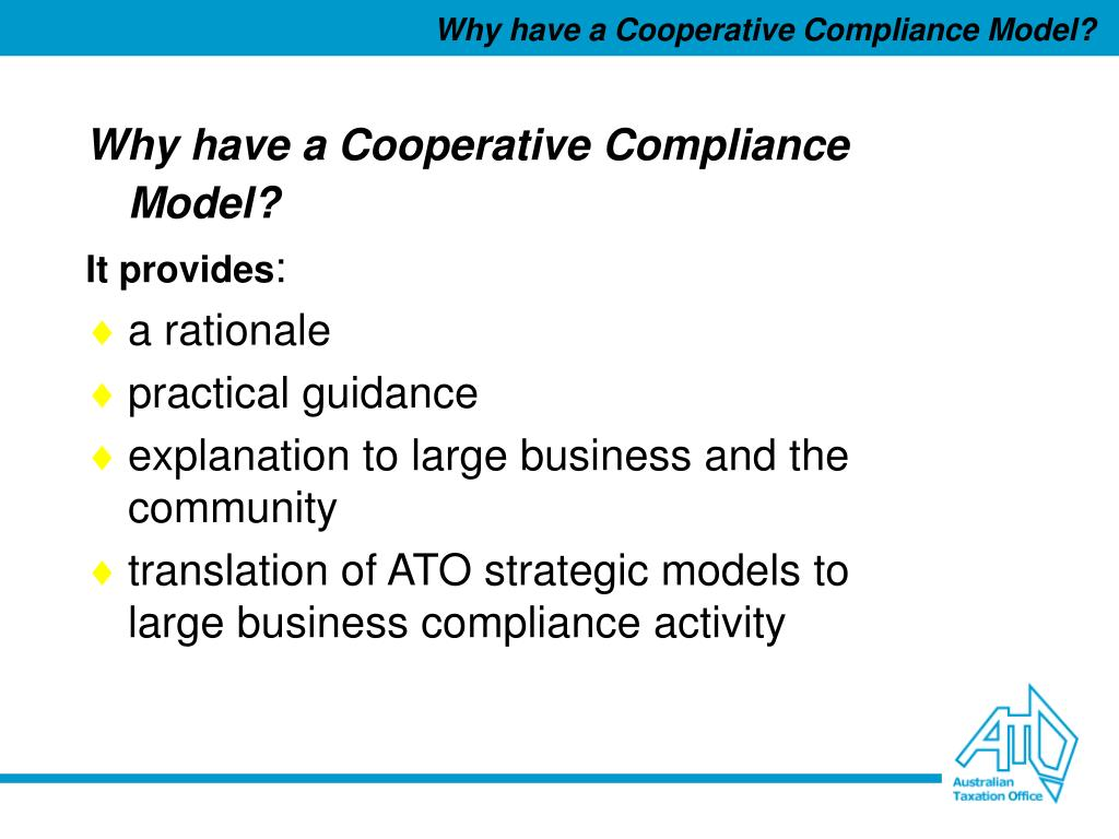 Why have a Cooperative Compliance Model?