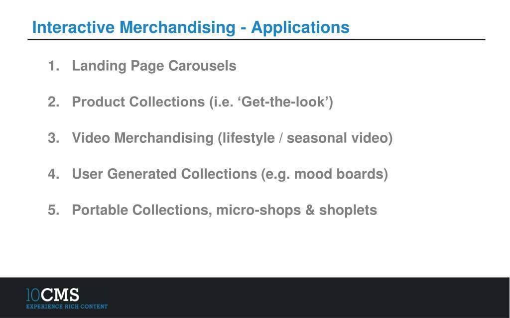 Interactive Merchandising - Applications
