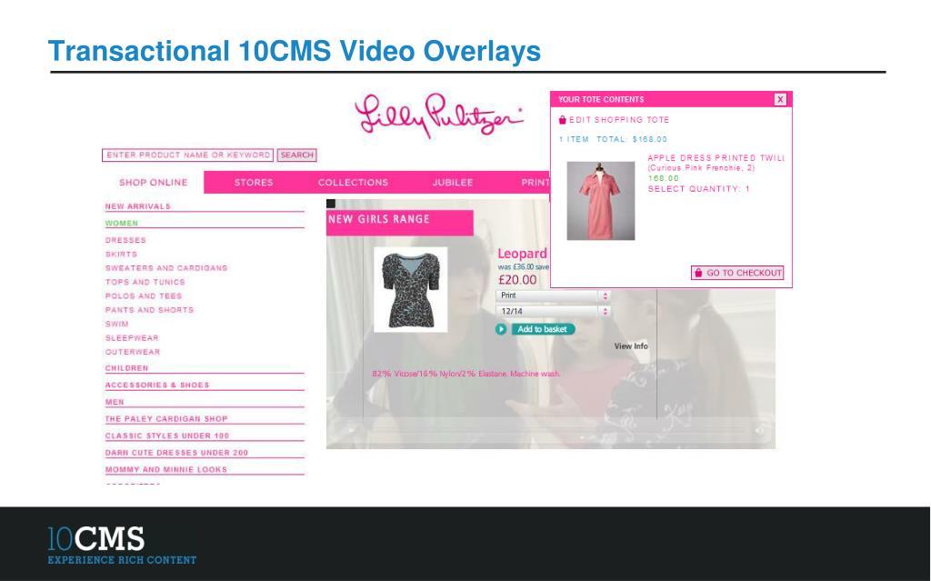 Transactional 10CMS Video Overlays
