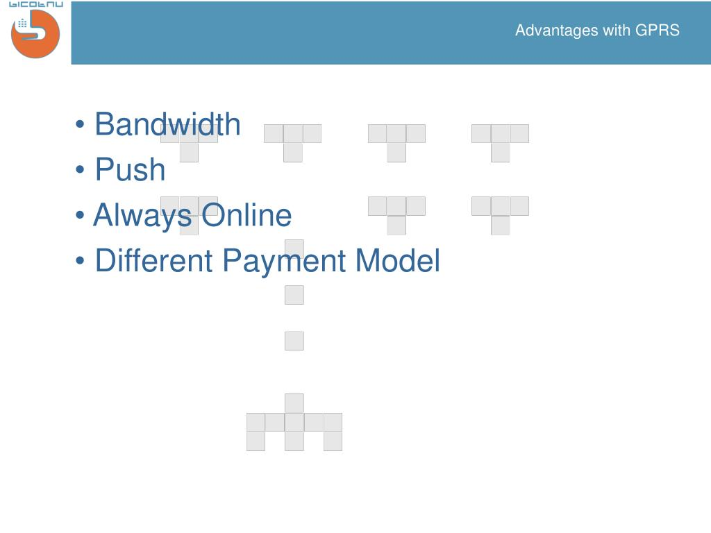 Advantages with GPRS